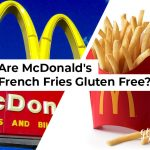 Are McDonald's French Fries Gluten Free?