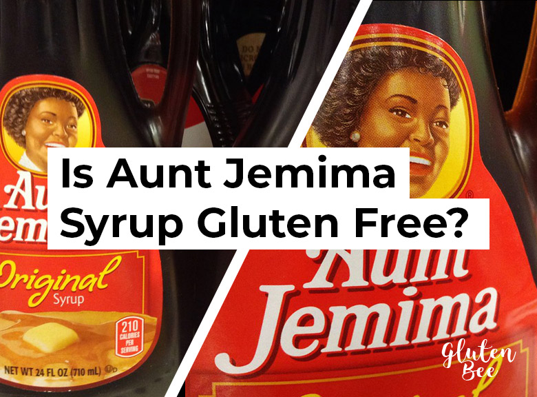 Is Aunt Jemima Syrup Gluten Free?