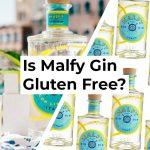 Is Malfy Gin Gluten Free?