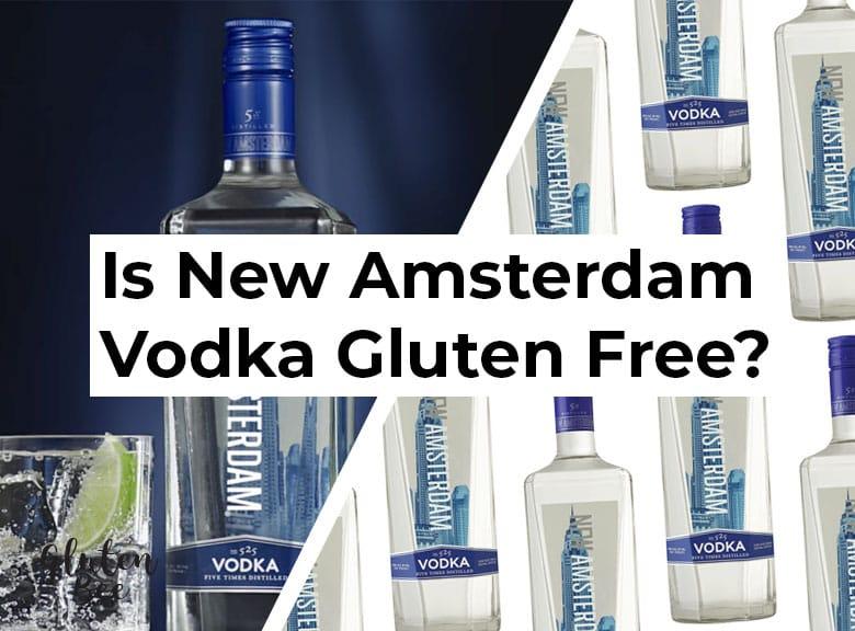 Is New Amsterdam Vodka Gluten Free?