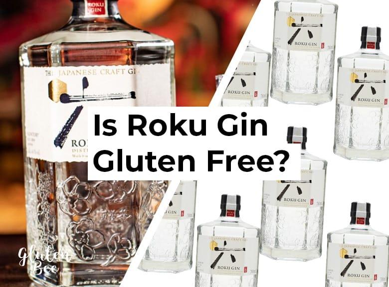 Is Roku Gin Gluten Free?
