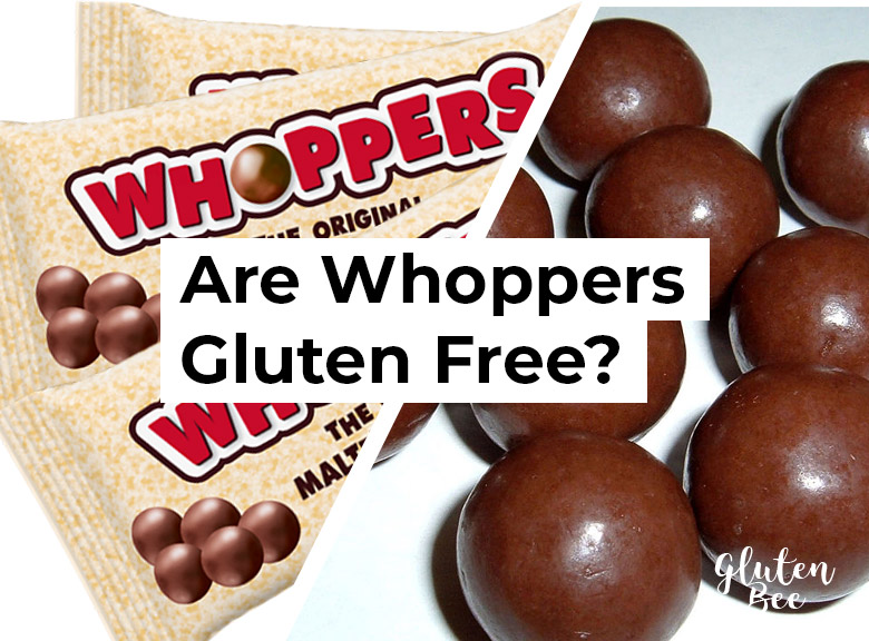Are Whoppers Gluten Free?