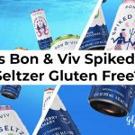 Is Bon & Viv Spiked Seltzer Gluten Free?