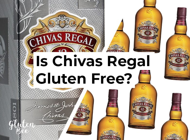 Is Chivas Regal Gluten Free?
