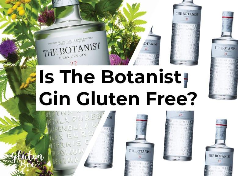 Is The Botanist Gin Gluten Free?