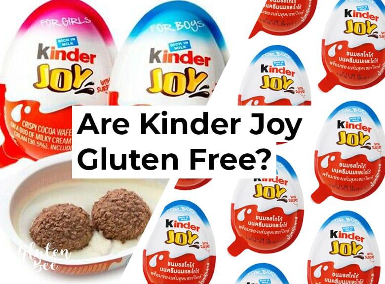 Are Kinder Joy Gluten Free?