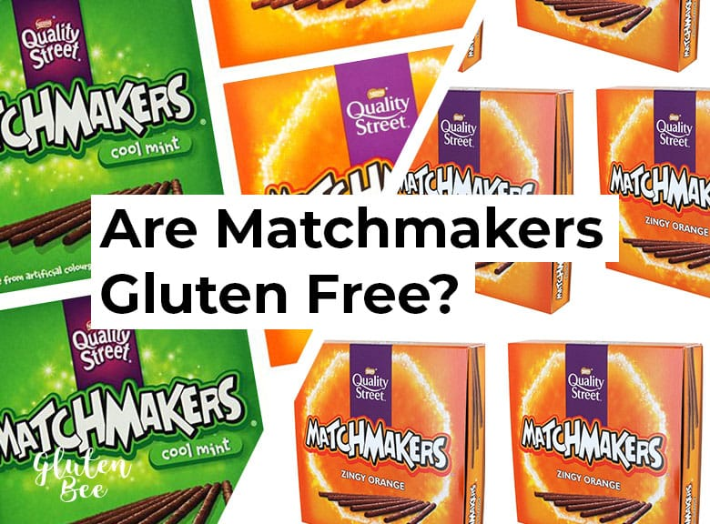 Are Quality Street Matchmakers Gluten Free?