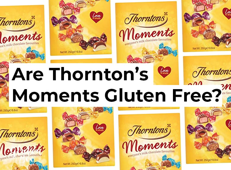 Are Thorntons Moments Chocolates Gluten Free?