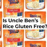 Is Uncle Ben's Rice Gluten Free?