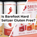 Is Barefoot Hard Seltzer Gluten Free?