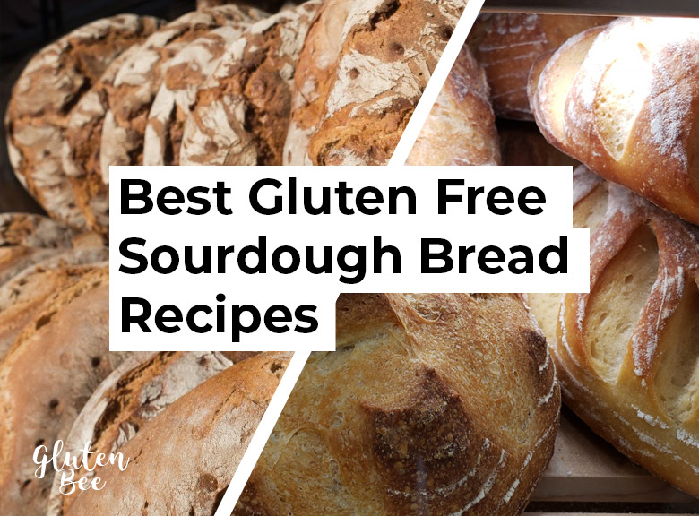 Best Gluten Free Sourdough Bread Recipes
