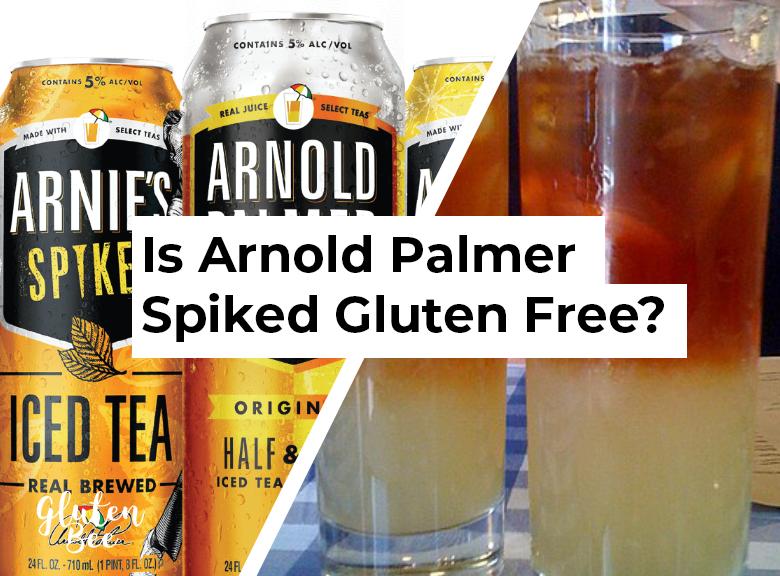 Is Arnold Palmer Spiked Gluten Free?