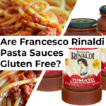 Are Francesco Rinaldi Pasta Sauces Gluten Free?