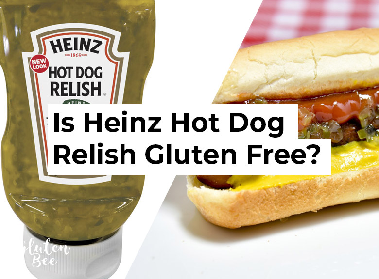 Is Heinz Hot Dog Relish Gluten Free?