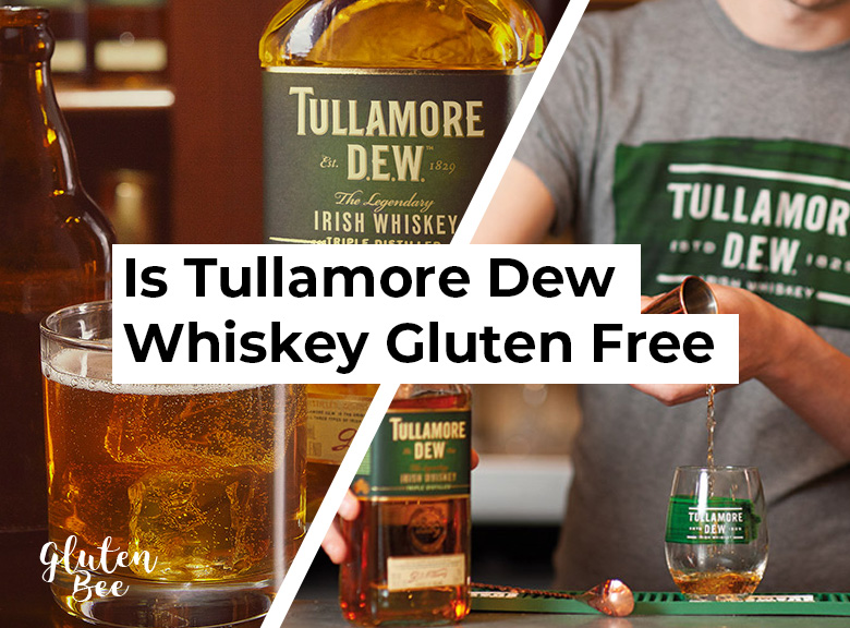 Is Tullamore Dew Irish Whiskey Gluten Free?
