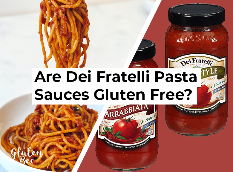Are Dei Fratelli Pasta Sauces Gluten Free?