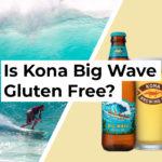 Is Kona Big Wave Gluten Free?