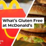 McDonald's Gluten Free Menu Items and Options