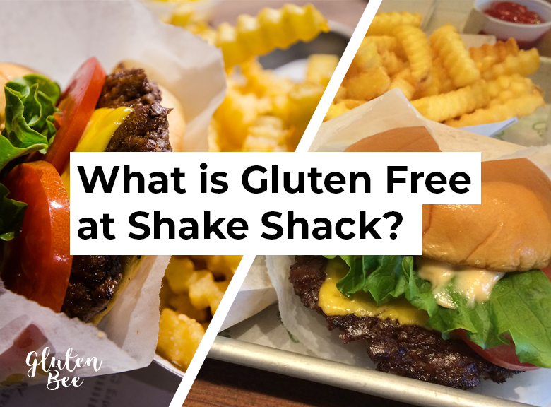 Shake Shack Gluten Free Menu and Options