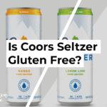 Is Coors Seltzer Gluten Free?