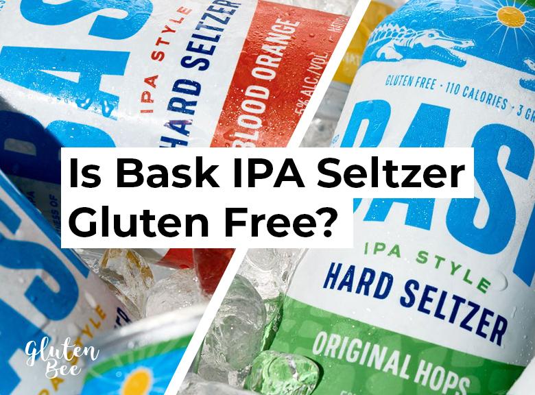 Is Bask IPA Seltzer Gluten Free?
