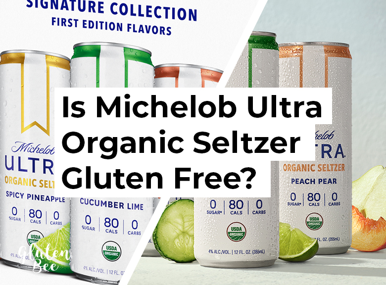 Is Michelob Ultra Organic Seltzer Gluten Free?