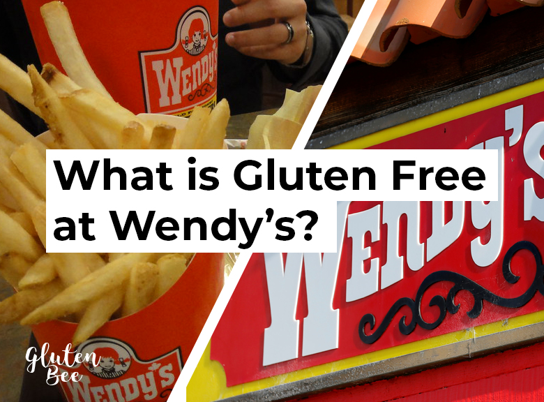 Wendy's Gluten Free Menu Items and Options