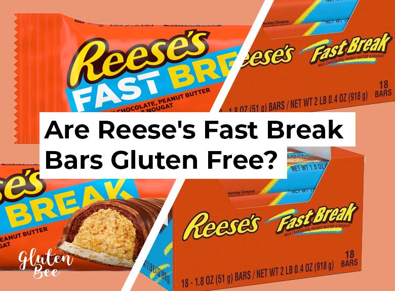 Are Reese's Fast Break Bars Gluten Free?