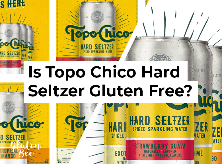Is Topo Chico Hard Seltzer Gluten Free?