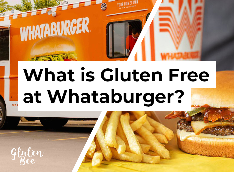 Whataburger Gluten Free Menu Items and Options