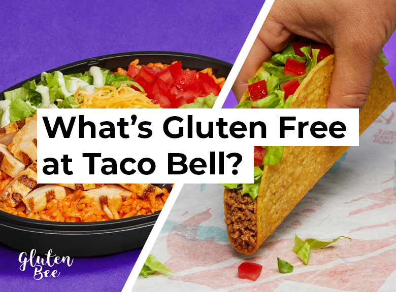 Taco Bell Gluten Free Menu Items and Options