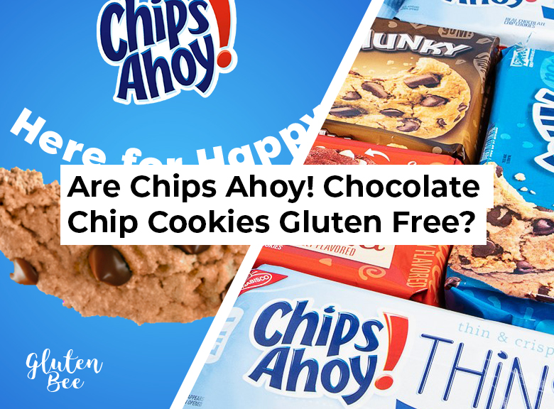 Are Chips Ahoy! Chocolate Chip Cookies Gluten Free?