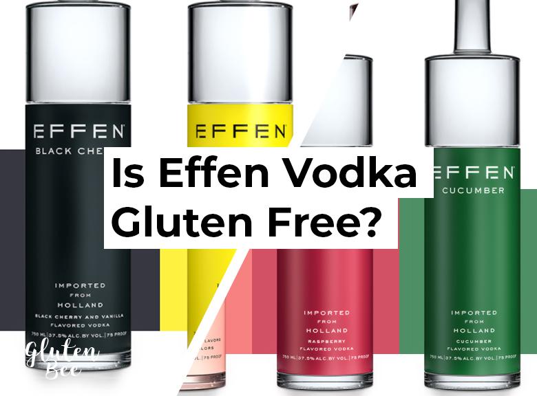 Is Effen Vodka Gluten Free?