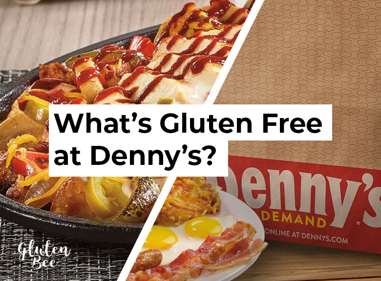 Denny's Gluten Free Menu Items and Options