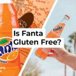 Is Fanta Gluten Free?