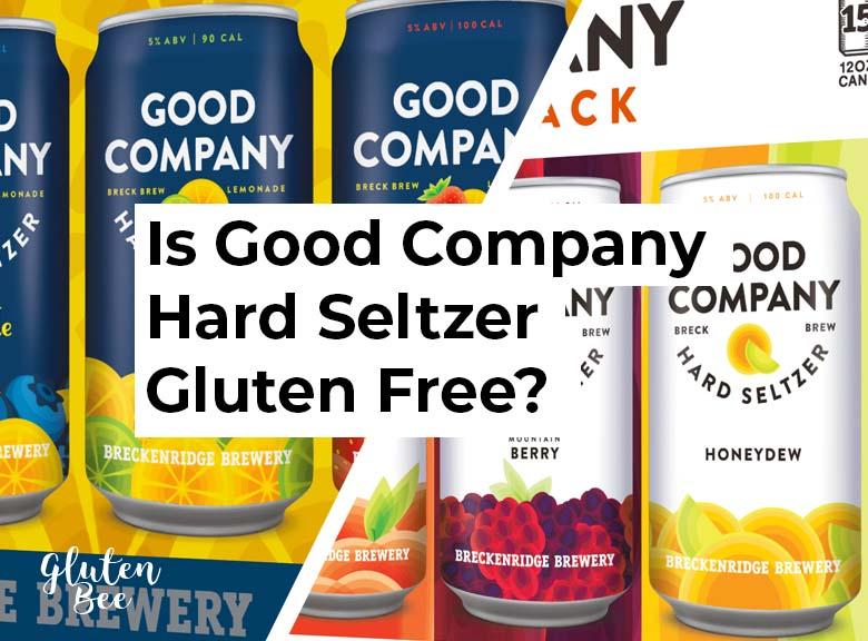 Is Good Company Hard Seltzer Gluten Free?