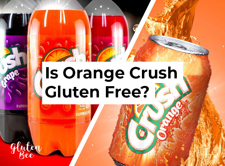 Is Orange Crush Gluten Free?