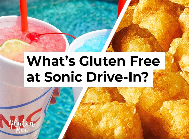 Sonic Gluten Free Menu Items and Options