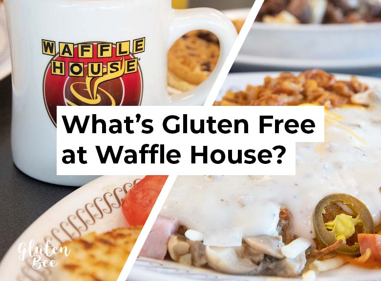 Waffle House Gluten Free Menu Items and Options