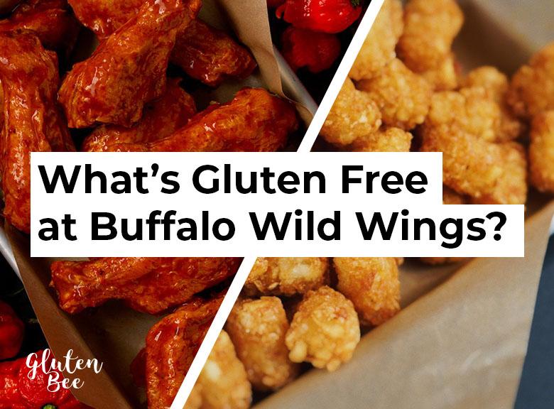Buffalo Wild Wings Gluten Free Menu Items and Options