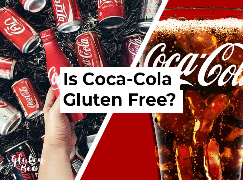 Is Coca-Cola Gluten Free?